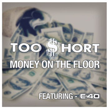 Too Short - Money On the Floor (Explicit)