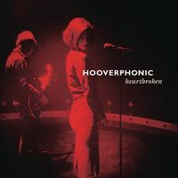 Hooverphonic - Heartbroken