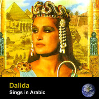 Dalida - Dalida Sings In Arabic (Remastered)