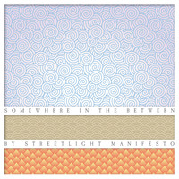 Streetlight Manifesto - Somewhere In The Between
