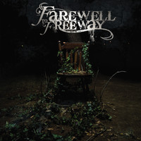 Farewell To Freeway - Only Time Will Tell