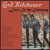 Lord Kitchener - Love in the Cemetery