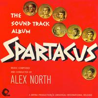 Alex North - Spartacus The Soundtrack Album (Remastered)
