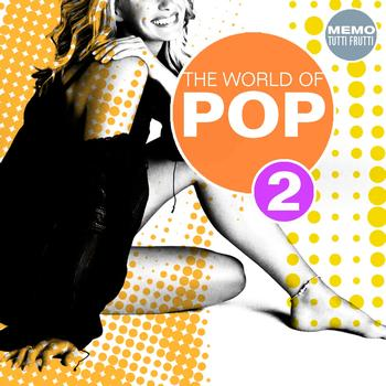 Various Artists - The World of Pop, Vol. 2
