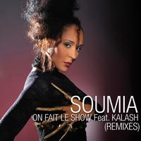 Soumia - On fait le show (Remixes)