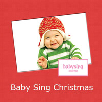 Music For Baby - Baby Sing Christmas