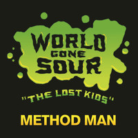 Method Man - World Gone Sour (The Lost Kids)