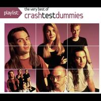 Crash Test Dummies - Playlist: The Very Best Of Crash Test Dummies