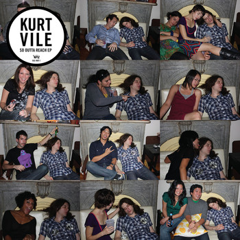 Kurt Vile - So Outta Reach