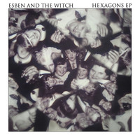Esben and the Witch - Hexagons E.P.