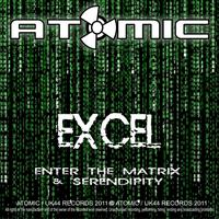 Excel - Enter The Matrix / Serendipity