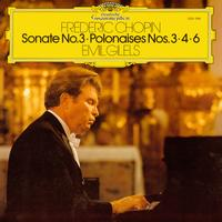 Emil Gilels - Chopin: Sonate No. 3 / Polonaises Nos. 3 / 4 & 6