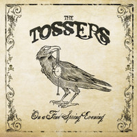 The Tossers - On a Fine Spring Morning