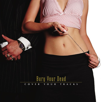 Bury Your Dead - Cover Your Tracks