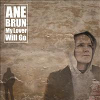Ane Brun - My Lover Will Go