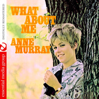 Anne Murray - What About Me (Remastered)