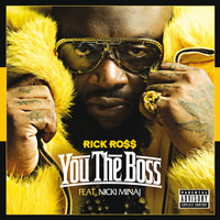 Rick Ross - You The Boss (Explicit)