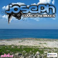 Joseph - Joseph Dance Remixes