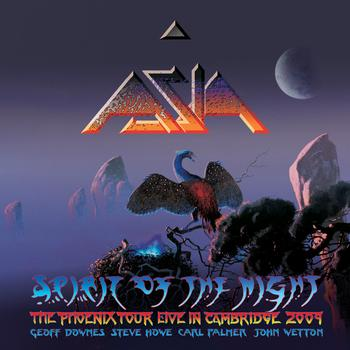 Asia - Spirit of the Night – Live in Cambridge 09