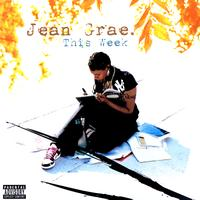 Jean Grae - This Week (Explicit)