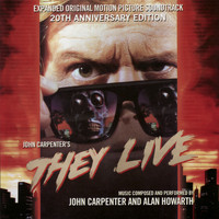 John Carpenter - They Live - Expanded Original Motion Picture Soundtrack 20th Anniversary Edition
