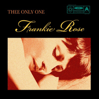 Frankie Rose - Thee Only One