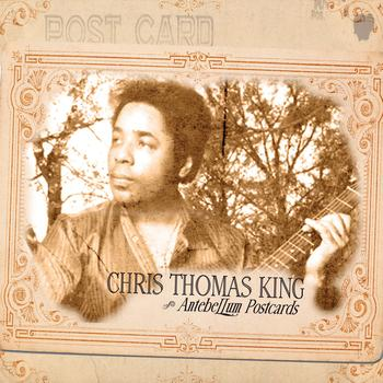 Chris Thomas King - Antebellum Postcards