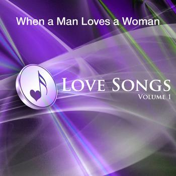 The MacDonald Bros - When A Man Loves A Woman - Love Songs Vol 1