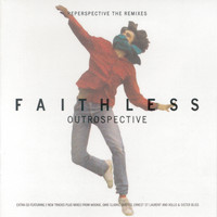 Faithless - Outrospective (Reperspective The Remixes)