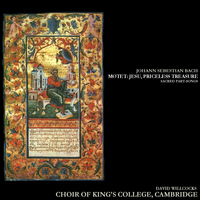 Choir Of King's College, Cambridge - Bach: Motet; Jesu, Priceless Treasure, Sacred Part-Songs