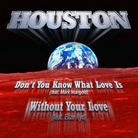 Houston - Don't You Know What Love Is