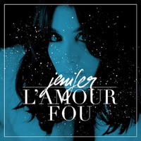 Jenifer - L'Amour Fou (RMX By Mr Waltmann)