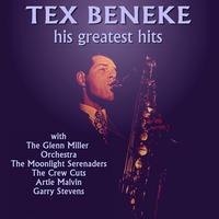 Tex Beneke - Tex Beneke His Greatest Hits
