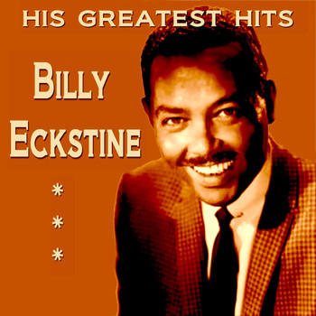 Billy Eckstine - Billy Eckstine His Greatest Hits