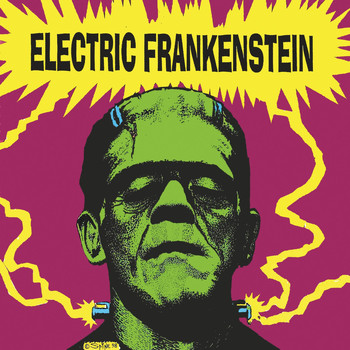 Electric Frankenstein - I'm Not Your (Nothing)