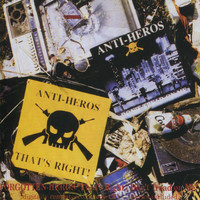 Anti-Heros - That's Right / Don't Tread On Me