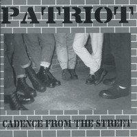 Patriot - Cadence From the Street