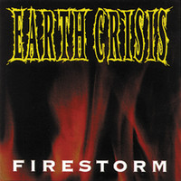 Earth Crisis - Firestorm