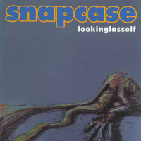 Snapcase - Lookingglasself
