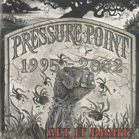 Pressure Point - Get It Right