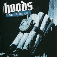 Hoods - Time the Destroyer
