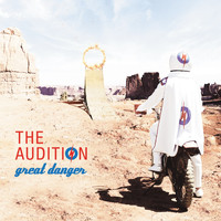 The Audition - Great Danger (Bonus Track Version)