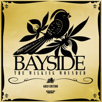 Bayside - The Walking Wounded (Gold Edition)