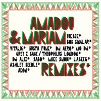 Amadou & Mariam - Remixes