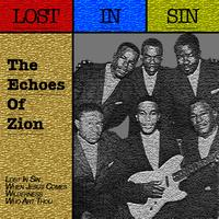 The Echoes Of Zion - Lost In Sin