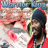 Warrior King - My Favorite Love Songs