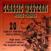 Hollywood Studio Orchestra - Classic Western Movie Themes