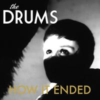 The Drums - How It Ended