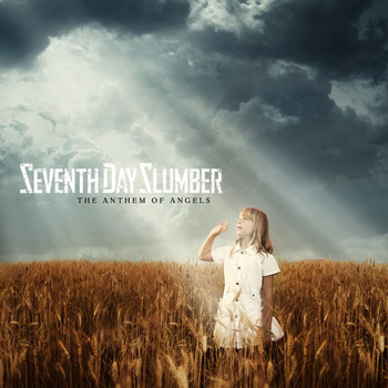 Seventh Day Slumber - The Anthem Of Angels