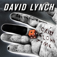 David Lynch - Crazy Clown Time (Standard Digital [Explicit])